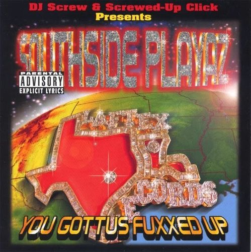 "SOUTHSIDE PLAYAZ ""YOU GOTTUS FUXXED UP"" (USED CD)"