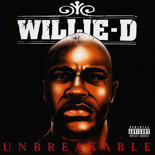 "WILLIE D ""UNBREAKABLE"" (USED 2-CD)"