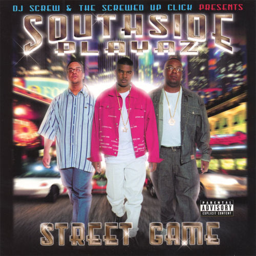 "SOUTHSIDE PLAYAZ ""STREET GAME"" (NEW CD)"