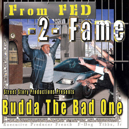 "BUDDA THE BAD ONE ""FROM FED 2 FAME"" (USED CD)"
