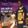 "BUCK POWER ""ONE WAY IN NO WAY OUT"" (USED CD)"