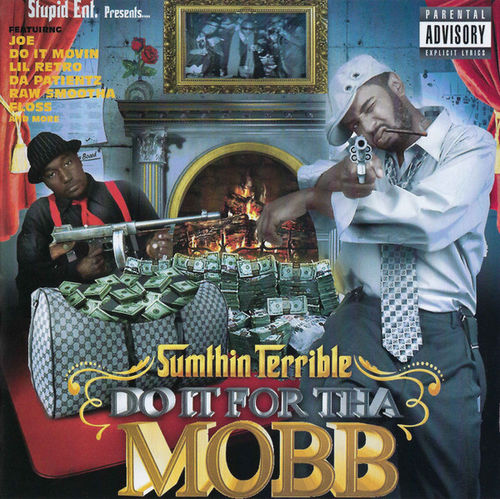 "SUMTHIN TERRIBLE ""DO IT FOR THA MOBB"" (USED CD)"