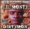"LIL MONTY ""DIRTYMON"" (USED CD)"