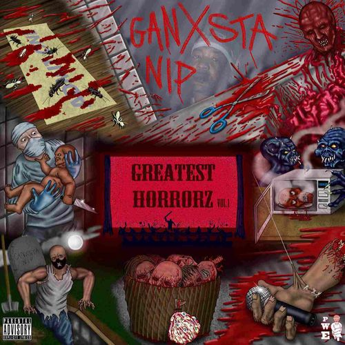 "GANXSTA NIP ""GREATEST HORRORZ VOL. 1"" (NEW CD)"