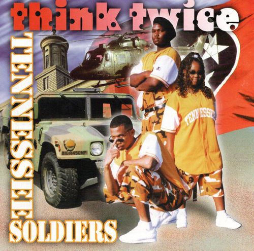 "THINK TWICE ""TENNESSEE SOLDIERS"" (USED CD)"