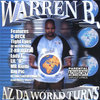"WARREN B. ""AZ DA WORLD TURNS"" (USED CD)"