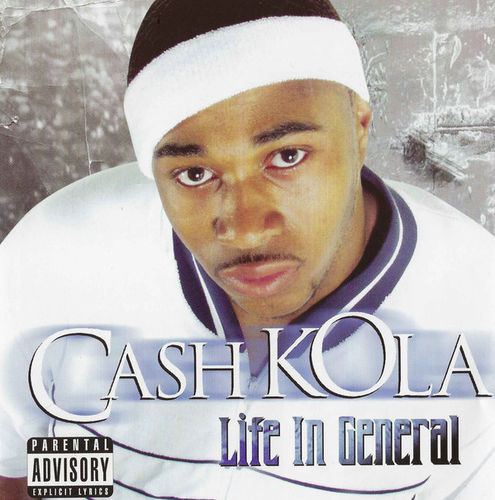 "CASH KOLA ""LIFE IN GENERAL"" (USED CD)"