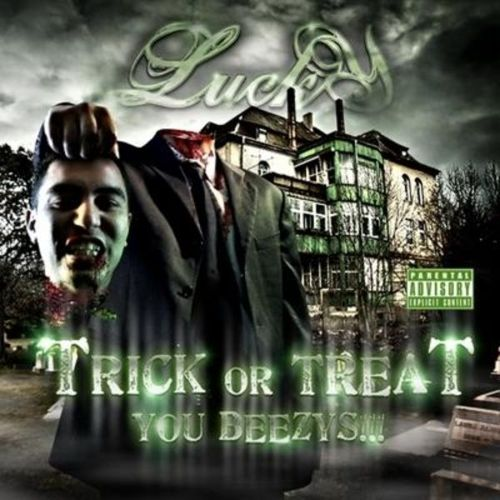 "LUCKY LUCIANO ""TRICK OR TREAT YOU BEEZY!!!"" (USED CD)"