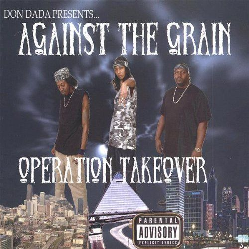 "AGAINST THE GRAIN ""OPERATION TAKEOVER"" (NEW CD)"
