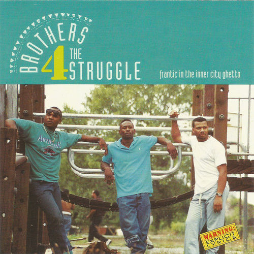 "BROTHERS 4 THE STRUGGLE ""FRANTIC IN THE INNER CITY GHETTO"" (USED CD)"