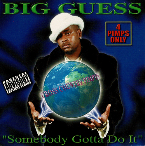 "BIG GUESS ""SOMEBODY GOTTA DO IT"" (USED CD)"