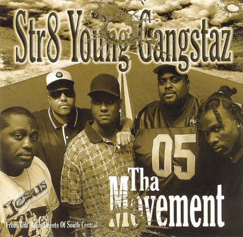 "STR8 YOUNG GANGSTAZ ""THA MOVEMENT"" (USED CD)"