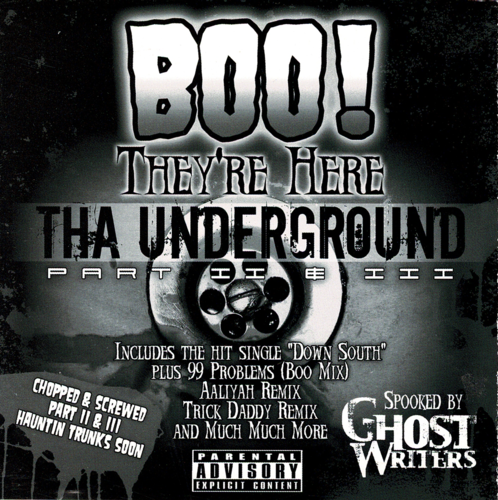 "BOO! ""THEY'RE HERE: THA UNDERGROUND PART II & III"" (USED CD)"