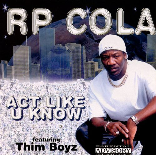 "RP COLA ""ACT LIKE U KNOW"" (USED CD)"