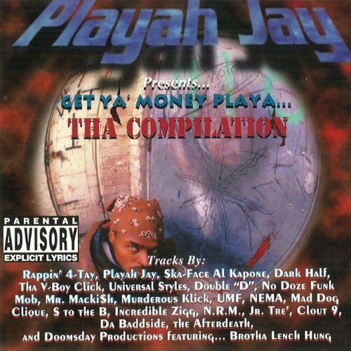 "PLAYAH JAY ""GET YA MONEY PLAYA...THA COMPILATION"" (USED CD)"