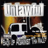 "UNLAWFUL ""BACK UP AGAINST THA WALL"" (USED CD)"