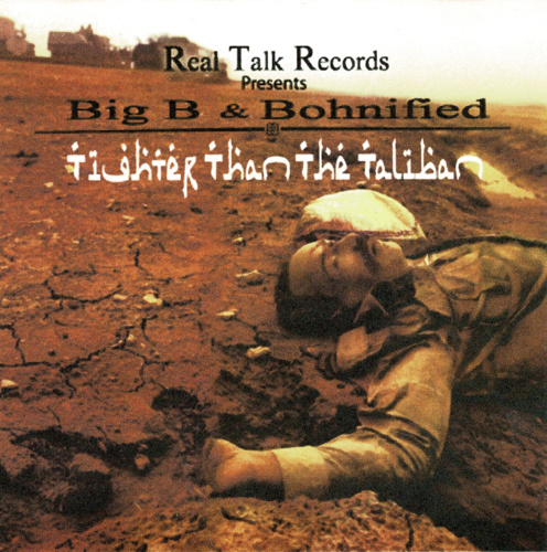 "BIG B & BOHNIFIED (OF GHETTO KAOS) ""TIGHTER THAN THE TALIBAN"" (USED CD)"