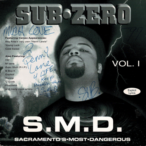 "SUB-ZERO ""S.M.D. (SACRAMENTO'S MOST WANTED)"" (USED CD)"