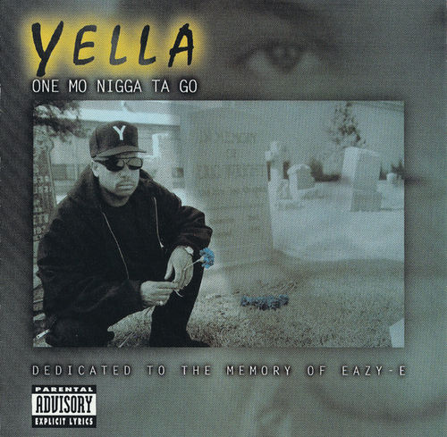 "YELLA ""ONE MO NIGGA TA GO"" (USED CD)"