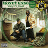 "MONEY GANG ""BANG FO BREAD"" (USED CD)"