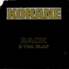 "KOKANE ""BACK 2 THA CLAP"" (USED CD)"