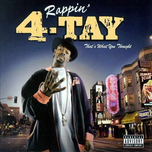 "RAPPIN' 4-TAY ""THAT'S WHAT YOU THOUGHT"" (USED CD)"