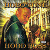"HOBO TONE ""HOOD BOSS"" (USED CD)"
