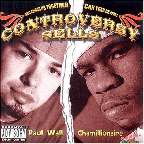 "PAUL WALL & CHAMILLIONAIRE ""CONTROVERSY SELLS"" (USED CD)"