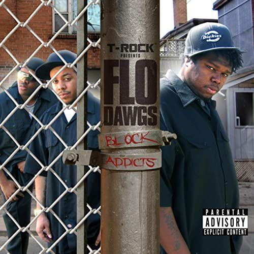 "T-ROCK PRESENTS FLO DAWGS ""BLOCK ADDICTS"" (USED CD)"