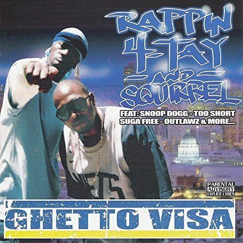 "RAPPIN 4-TAY & SQUIRREL ""GHETTO VISA"" (USED CD)"
