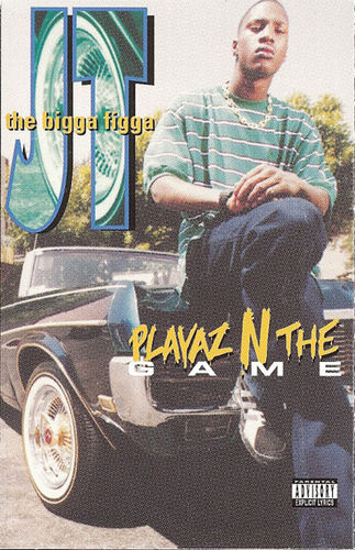 "JT THE BIGGA FIGGA ""PLAYAZ N THE GAME"" (USED TAPE)"