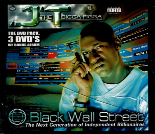 "JT THE BIGGA FIGGA ""BLACK WALL STREET"" (USED 3-DVD+CD)"