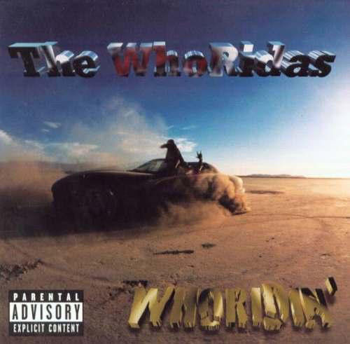 "THE WHORIDAS ""WHORIDIN'"" (USED CD)"