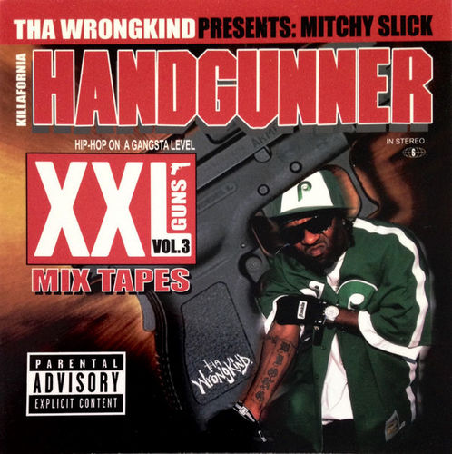 "MITCHY SLICK ""XXL GUNS VOL. 3: KILLAFORNIA HANDGUNNER"" (USED CD)"