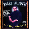 "BIG JUNE ""MY DAY GOEZ ON"" (USED CD)"