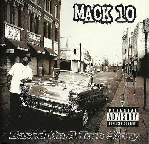 "MACK 10 ""BASED ON A TRUE STORY"" (USED CD)"
