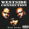 "WESTSIDE CONNECTION ""BOW DOWN"" (USED CD)"