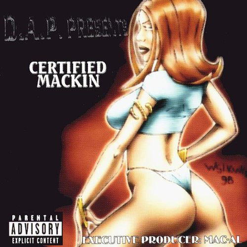 "D.A.P. (DOWN AZZ PLAYAZ) ""CERTIFIED MACKIN"" (USED CD)"