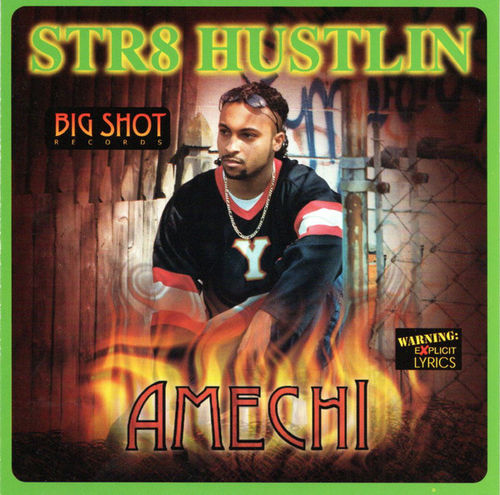 "AMECHI ""STR8 HUSTLIN"" (USED CD)"