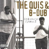 "THE QUIS & B-DUB ""CHANGIN TYMES"" (USED CD)"