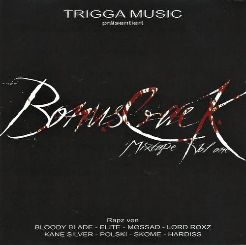 "TRIGGA MUSIC ""BONUSCRACK MIXTAPE VOL. 1"" (USED CD)"