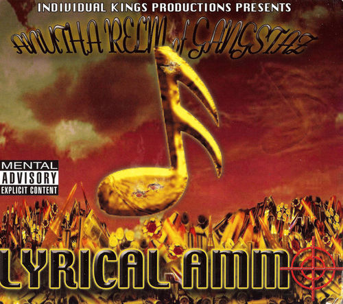 "ANUTHA RELM OF GANGSTAZ ""LYRICAL AMMO"" (NEW CD)"