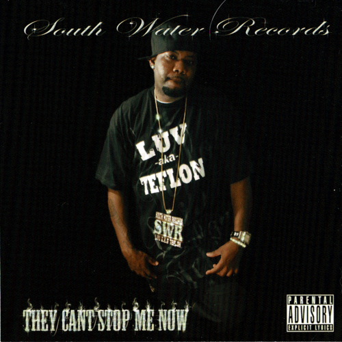 "LUV AKA TEFLON ""THEY CANT STOP ME NOW"" (USED CD)"