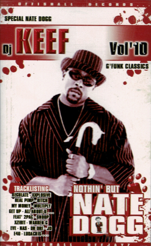 "DJ KEEF ""SPECIAL NATE DOGG VOL. 10"" (USED TAPE)"