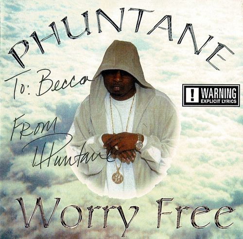 "PHUNTANE ""WORRY FREE"" (USED CD)"