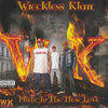 "WRECKLESS KLAN ""HATE IS THE NEW LOVE"" (NEW CD)"