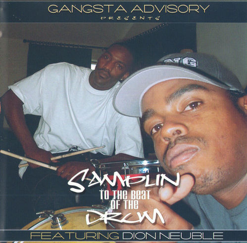 "GANGSTA ADVISORY PRESENTS ""SAMPLIN TO THE BEAT OF THE DRUM"" (USED CD)"