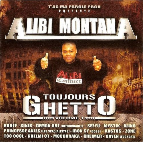 "ALIBI MONTANA ""TOUJOURS GHETTO: VOLUME 1"" (USED CD)"