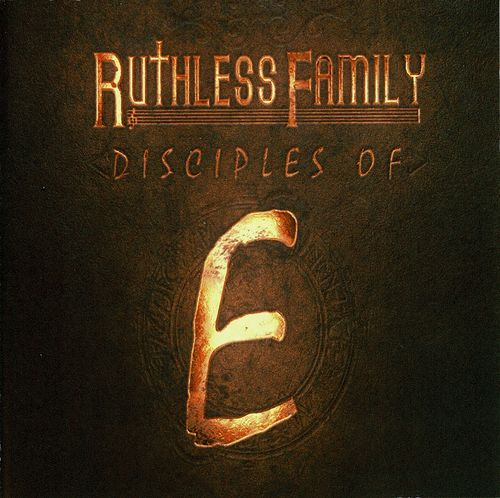 "RUTHLESS FAMILY ""DISCIPLES OF E"" (NEW CD)"