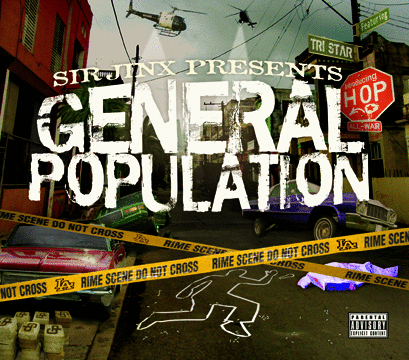 "SIR JINX PRESENTS GENERAL POPULATION ""RIME SCENE"" (NEW CD)"